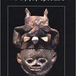 """Cover of the book """"The Gelede Spectacle: Art, Gender, and Social Harmony in an African Culture"""" by Babatunde Lawal, featuring a traditional sculpture."""