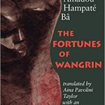 """Cover of the novel/book """"The Fortunes of Wangrin"""" by Amadou Hampaté Bâ, featuring a West African sculpture."""
