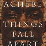"Cover of the novel/book ""Things Fall Apart"" by Chinua Achebe, featuring the portrait of a West African man."