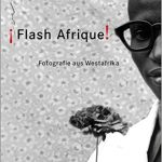 "Cover of the photography book ""Flash Afrique !"", featuring an old portrait of a West African man holding a flower."