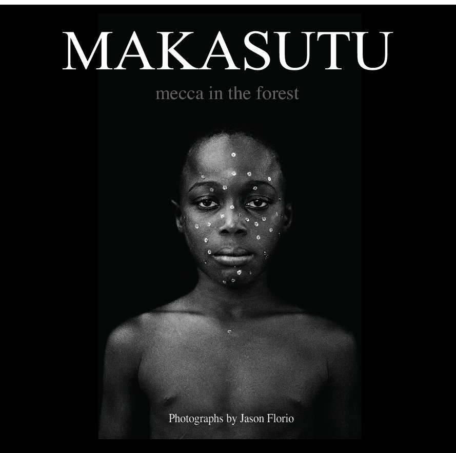 "Cover of the photography book ""Makasutu, mecca in the forest"" by Jason Florio, featuring the portrait of a West African girl."