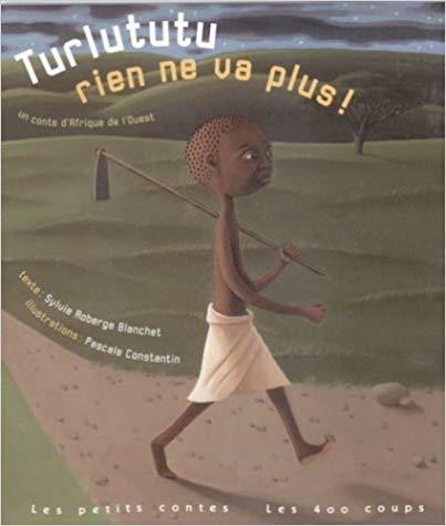 """Couverture du livre pour enfants """"Turlututu rien ne va plus !"""" de Sylvie Roberge Blanchet et Pascale Constantin"""