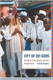 Cover of the West African culture and history book 'City of 201 Gods' about the city of Ile-Ife, by Jacob Olupona.