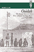 Cover of the West African history book 'Ouidah' by Robin Law.