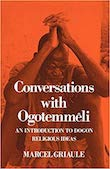 Cover of the West African culture book 'Conversations with Ogotemmeli' about the Dogon cosmology, by Marcel Griaule.