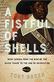 Cover of the West African history book 'A Fistful of Shells' by Toby Green.